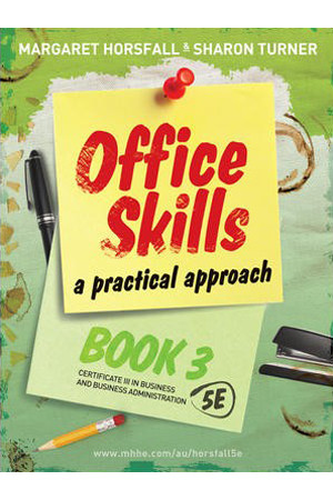Office Skills: A Practical Approach - 5th Edition: Book 3