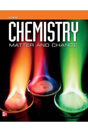 Chemistry: Matter & Change - Student Edition
