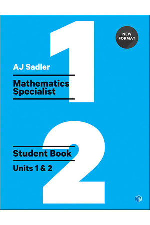 Sadler Mathematics Specialist for WA - Units 1 & 2: Student Book (Print & Digital)