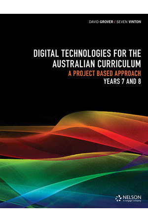 Digital Technologies for the Australian Curriculum - Years 7 & 8: Workbook
