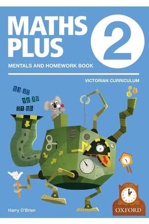 Maths Plus Victorian Curriculum Edition - Mentals & Homework Book: Year 2