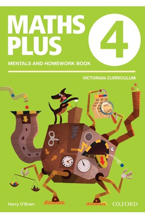 Maths Plus Victorian Curriculum Edition - Mentals & Homework Book: Year 4