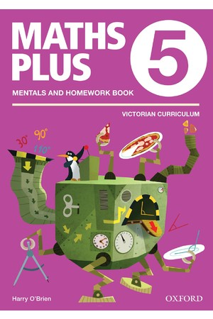 Maths Plus Victorian Curriculum Edition - Mentals & Homework Book: Year 5