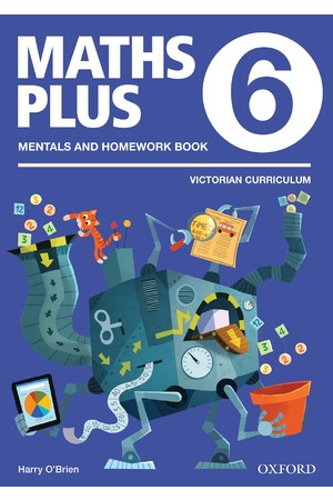 Maths Plus Victorian Curriculum Edition - Mentals & Homework Book: Year 6