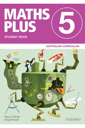 Maths Plus Australian Curriculum Edition - Student & Assessment Book: Year 5
