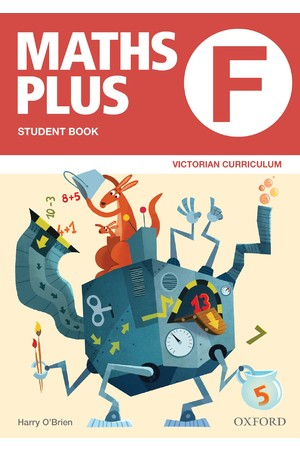 Maths Plus Victorian Curriculum Edition - Student & Assessment Book: Foundation