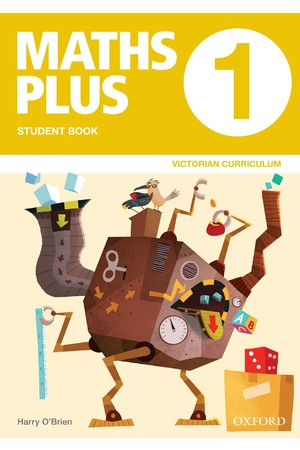 Maths Plus Victorian Curriculum Edition - Student & Assessment Book: Year 1