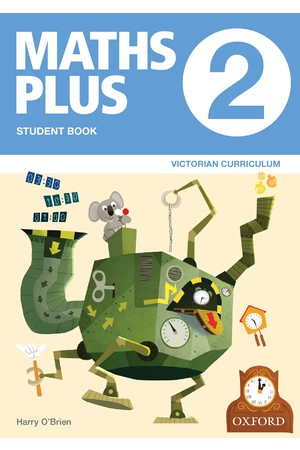 Maths Plus Victorian Curriculum Edition - Student & Assessment Book: Year 2