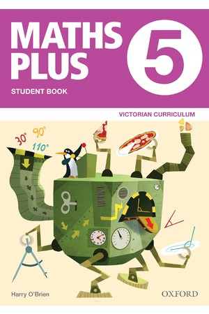 Maths Plus Victorian Curriculum Edition - Student & Assessment Book: Year 5