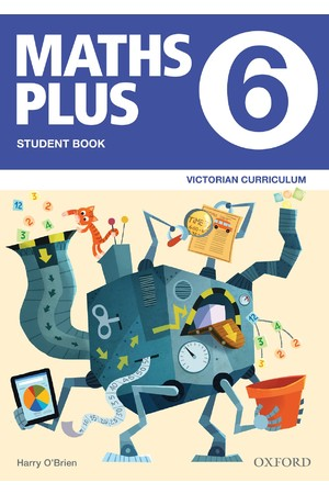 Maths Plus Victorian Curriculum Edition - Student & Assessment Book: Year 6