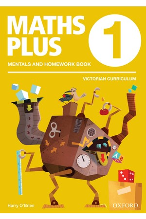 Maths Plus Victorian Curriculum Edition - Mentals & Homework Book: Year 1