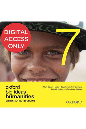 Oxford Big Ideas Humanities - VIC Curriculum: Year 7 - Student obook/assess (Digital Access Only)