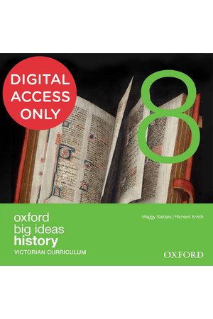 Oxford Big Ideas History - VIC Curriculum: Year 8 - Student obook/assess (Digital Access Only)