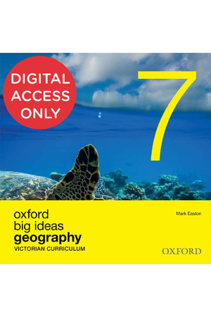 Oxford Big Ideas Geography - VIC Curriculum: Year 7 - Student obook/assess (Digital Access Only)