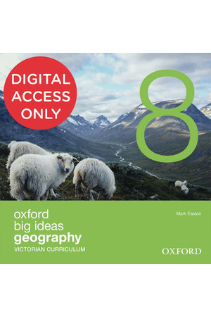 Oxford Big Ideas Geography - VIC Curriculum: Year 8 - Student obook/assess (Digital Access Only)