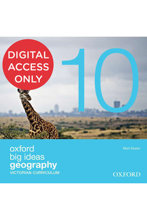 Oxford Big Ideas Geography - VIC Curriculum: Year 10 - Student obook/assess (Digital Access Only)