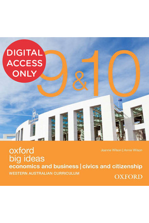 Oxford Big Ideas Economics & Business /Civics & Citizenship - WA Curriculum: Years 9&10 - Student obook/assess (Digital Access Only)