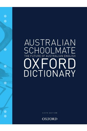 Australian Schoolmate Dictionary - 6th Edition