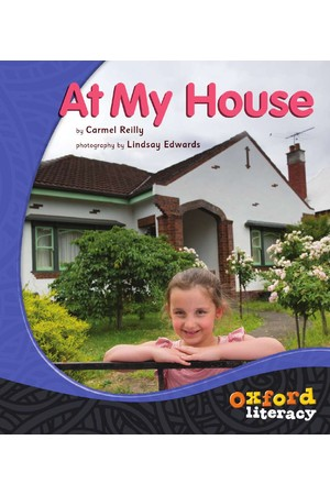 Oxford Literacy Guided Reading - Levels 1-2 Non-Fiction: At My House (Single Book)