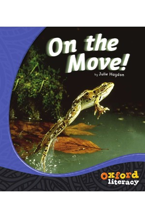 Oxford Literacy Guided Reading – Levels 3-5 Non-Fiction: On The Move! (Single Book)