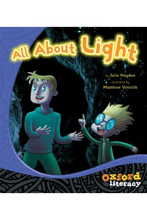 Oxford Literacy Guided Reading – Level 12-14 Non-Fiction: All About Light (Single Book)