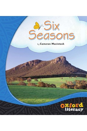 Oxford Literacy Guided Reading – Level 12-14 Non-Fiction: Six Seasons (Single Book)