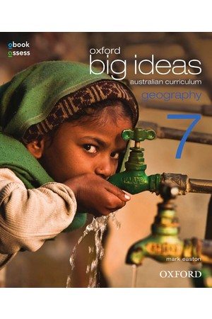 Oxford Big Ideas Geography - Australian Curriculum Edition: Year 7 - Student book + obook/assess (Print & Digital)
