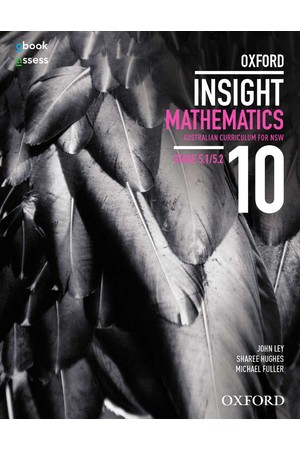 Oxford Insight Mathematics AC for NSW: Year 10 - Stage 5.1/5.2 Student Book + obook/assess (Print & Digital)