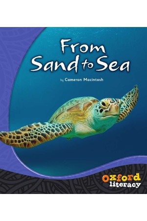 Oxford Literacy Guided Reading – Level 15-17 Non-Fiction: From Sand to Sea (Single Book)