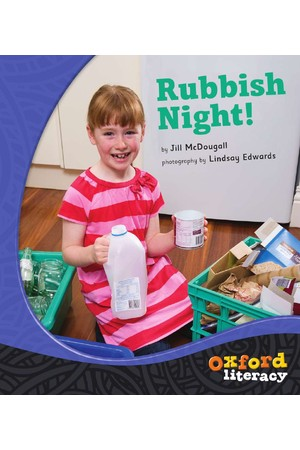 Oxford Literacy Guided Reading – Levels 18-20 Non-Fiction: Rubbish Night (Single Book)