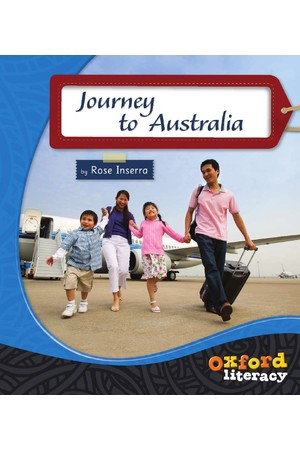 Oxford Literacy Guided Reading – Level 15-17 Non-Fiction: Journey to Australia (Single Book)