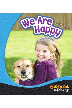 Oxford Literacy Guided Reading - Levels 1-2 Non-Fiction: We Are Happy (Single Book)