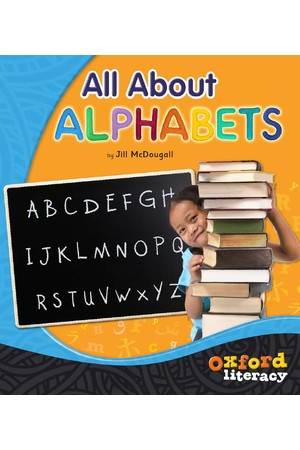 Oxford Literacy Guided Reading – Level 12-14 Non-Fiction: All About Alphabets (Single Book)