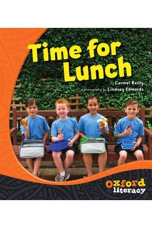 Oxford Literacy Guided Reading – Levels 3-5 Non-Fiction: Time For Lunch (Single Book)