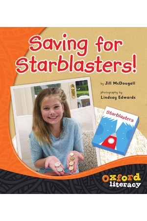 Oxford Literacy Guided Reading – Levels 18-20 Non-Fiction: Saving For Starblasters! (Pack of 6)