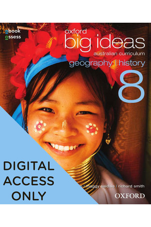 Oxford Big Ideas Geography/History AC - Year 8: Student obook/assess (Digital Access Only)