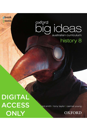 Oxford Big Ideas History - Australian Curriculum: Year 8 - Student obook/assess (Digital Access Only)