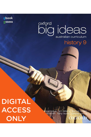 Oxford Big Ideas History - Australian Curriculum: Year 9 - Student obook/assess (Digital Access Only)