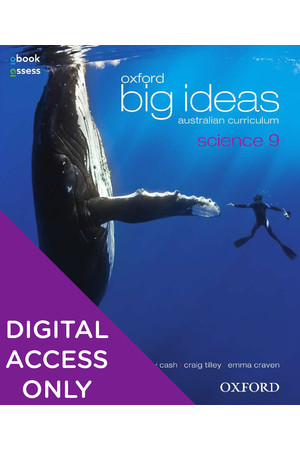 Oxford Big Ideas Science Australian Curriculum: Year 9 - Student obook/assess (Digital Access Only)