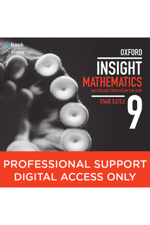 Oxford Insight Mathematics AC for NSW: Year 9 - Stage 5.2/5.3 Professional Support obook/assess (Digital Access Only)