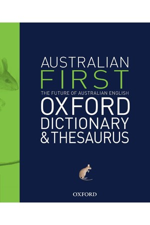 Australian First Oxford Dictionary and Thesaurus