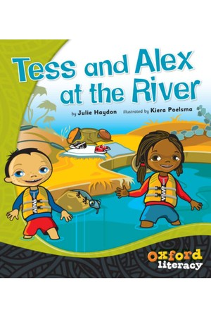 Oxford Literacy Guided Reading – Level 2 Fiction: Tess and Alex at the River (Single Book)