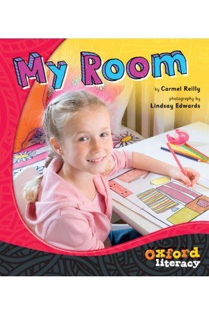 Oxford Literacy Guided Reading - Levels 1-2 Non-Fiction: My Room (Single Book)