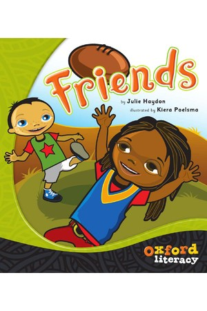 Oxford Literacy Guided Reading – Level 4 Fiction: Friends (Single Book)