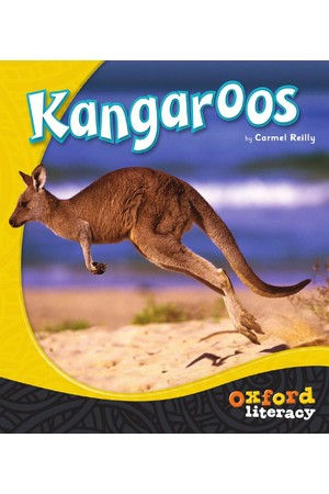Oxford Literacy Guided Reading – Levels 3-5 Non-Fiction: Kangaroos (Single Book)