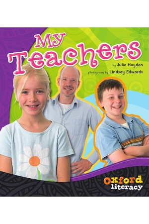 Oxford Literacy Guided Reading – Level 12-14 Non-Fiction: My Teachers (Single Book)