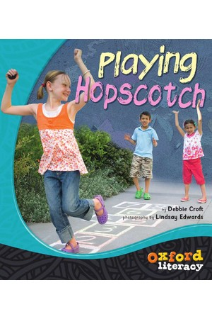 Oxford Literacy Guided Reading – Level 12-14 Non-Fiction: Playing Hopscotch (Single Book)