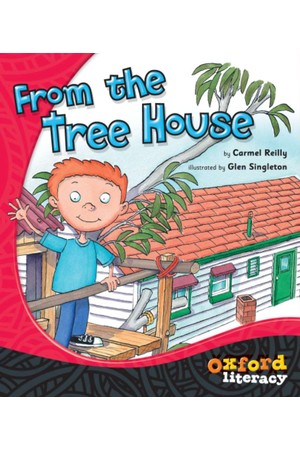 Oxford Literacy Guided Reading - Level 1 Fiction: From The Tree House (Pack of 6)