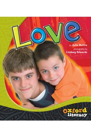 Oxford Literacy Guided Reading - Levels 1-2 Non-Fiction: Love (Pack of 6)