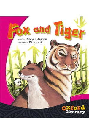 Oxford Literacy Guided Reading – Level 5 Fiction: Fox and Tiger (Single Book)